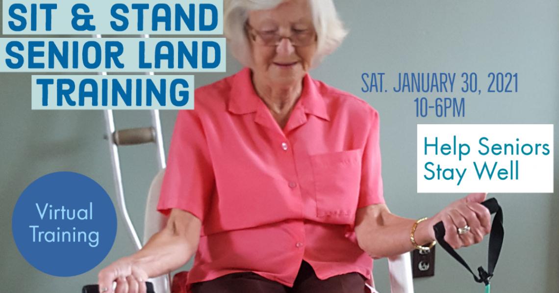 Virtual Land Sit and Stand Senior Training